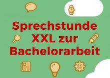 Sprechstunde XXL zur Bachelorarbeitkl